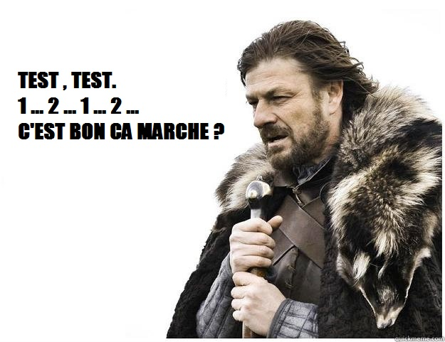 Brace yourself, tests are coming.