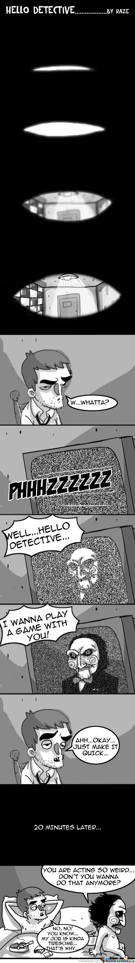 Hello Detective - By Raze